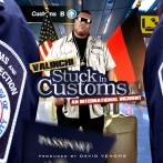 [Mixtape] Valinchi x David Venoms – Stuck In Customs