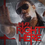 [Music] M.C (@TheRichCityBoy) – Right Here Ft. Mia X