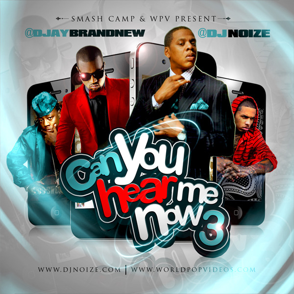 DJ Noize x DJ Brandnew - Can You Hear Me Now 3