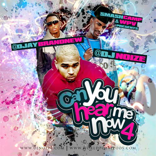DJ Noize x DJ Brandnew - Can You Hear Me Now 4