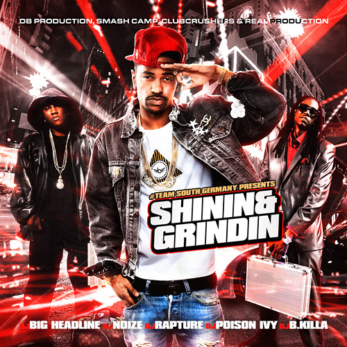 #TeamSouthGermany - Shinin & Grindin