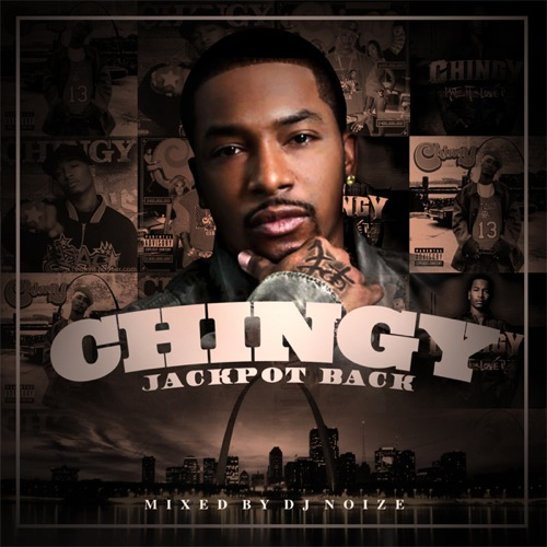 Chingy - Jackpot Back (Hosted by DJ Noize)