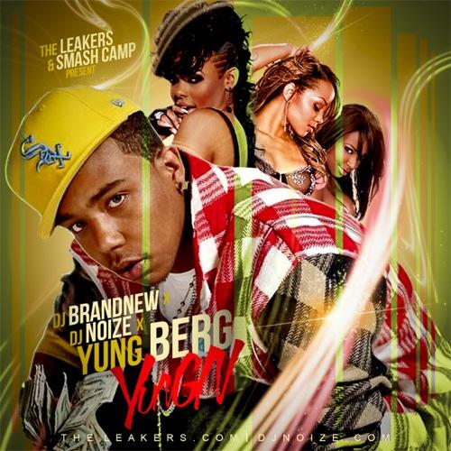 Yung Berg x DJ Noize x DJ Brandnew - Yungn