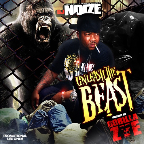 DJ Noize & Gorilla Zoe - Unleast The Beast