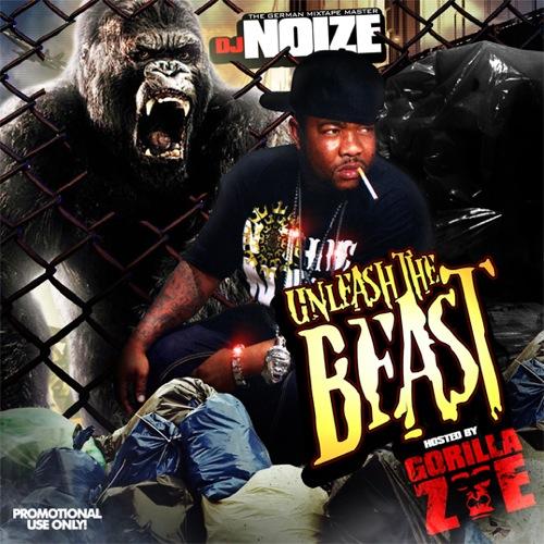 DJ Noize & Gorilla Zoe - Unleast The Beast