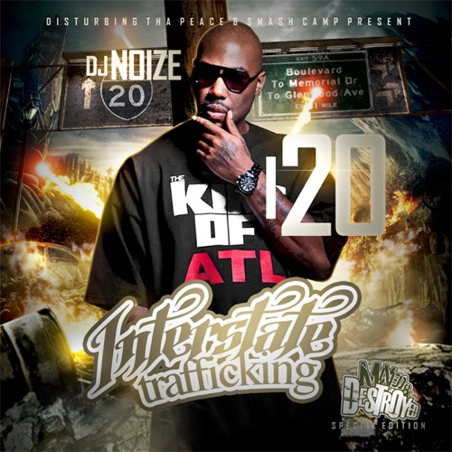 DJ Noize & I-20 - Interstate Trafficking