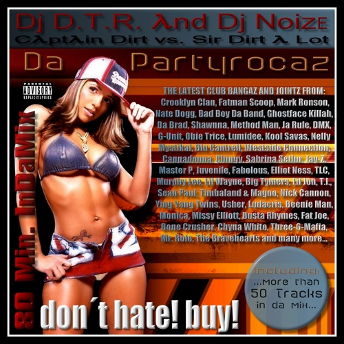 DJ D.T.R. and DJ Noize - Da Partyrocaz