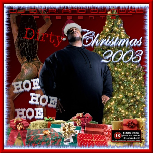 DJ D.T.R. and DJ Noize - Dirty Christmas 2003