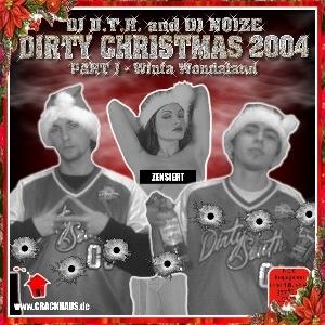 DJ D.T.R. and DJ Noize - Dirty Christmas 2004 Part I – Winta Wondaland