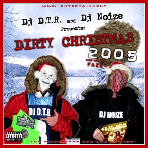 DJ D.T.R. and DJ Noize - Dirty Christmas 2005