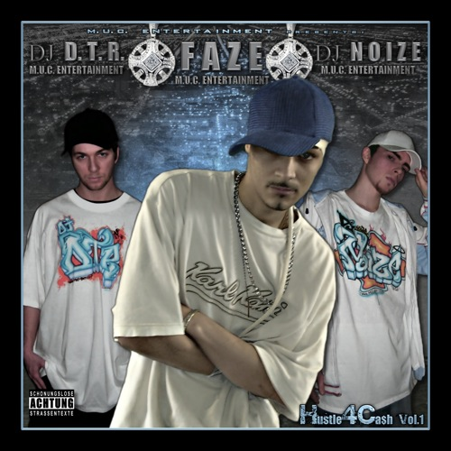 DJ D.T.R. and DJ Noize - Hustle4Ca$h Vol.1 (Hosted by Faze)