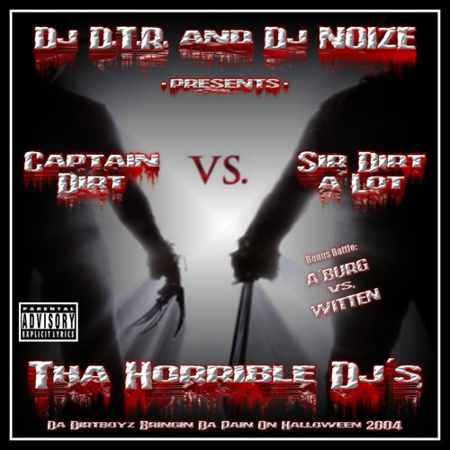 DJ D.T.R. and DJ Noize - Tha Horrible DJ's