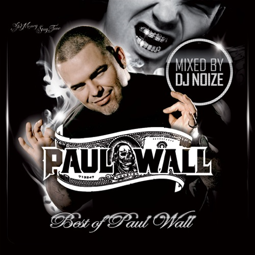 DJ Noize - Best of Paul Wall
