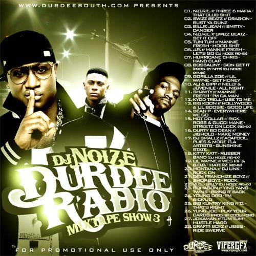 DJ Noize - Durdee Radio Mixtape Show 3