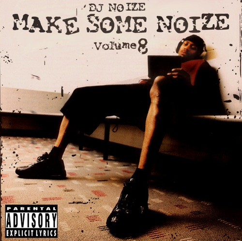 DJ Noize - Make Some Noize Vol.8
