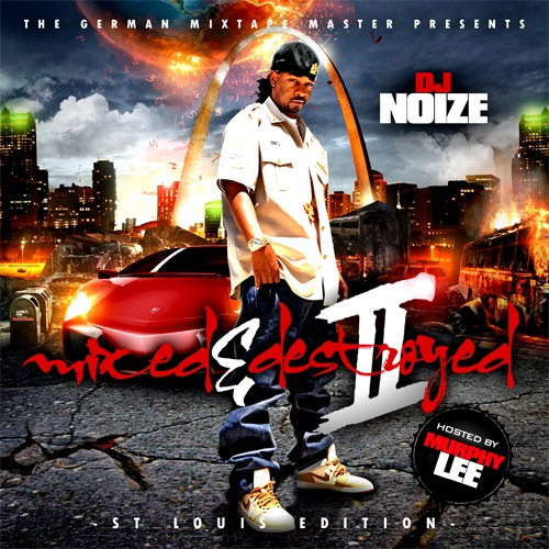 DJ Noize - Mixed & Destroyed 2 (Hosted by DJ Noize)