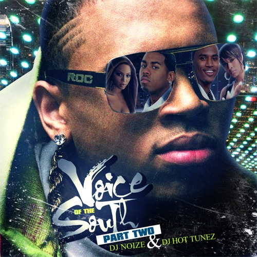 DJ Noize & DJ Hot Tunez - Voice of the South Part Two