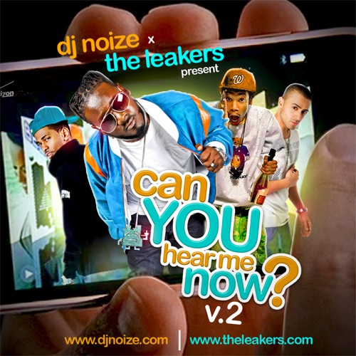 DJ Noize x The Leakers - Can You Hear Me Now 2