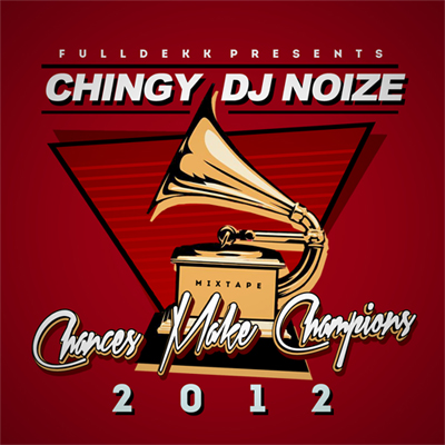 Chingy x DJ Noize - Chances Make Champions