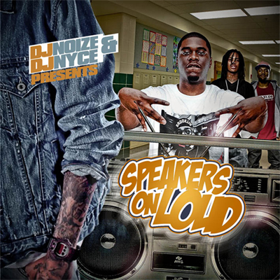 DJ Noize and DJ Nyce - Speakers On Loud