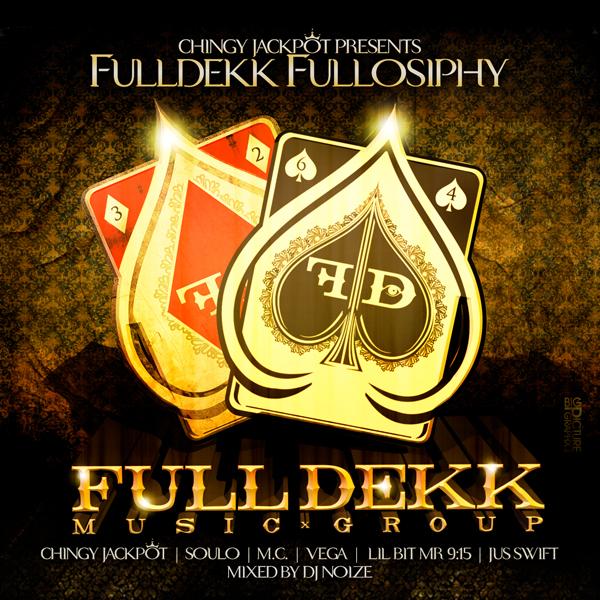 Chingy x DJ Noize - FullDekk Fullosiphy