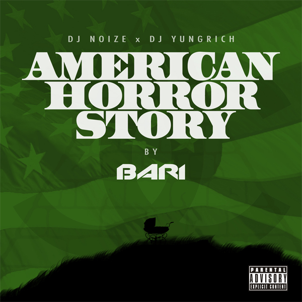 Bari - American Horror Story (Hosted by DJ Noize)