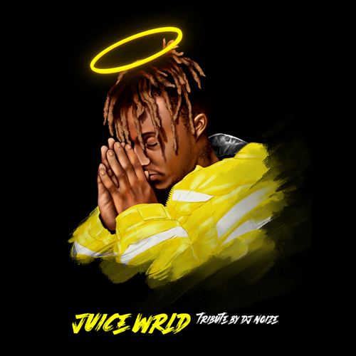 [Mixtape] DJ Noize - Juice WRLD Tribute Mixtape